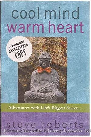 cool mind warm heart adventures with life's biggest secret everything is a gift: Roberts, ...