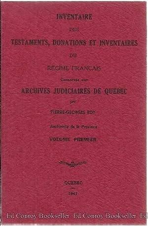 Inventaire Des Testaments, Donations Et Inventaires Du Regime Francais Conservies aux Archives ...