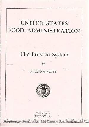 The Prussian System: Walcott, F. C.