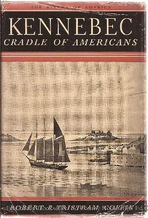 Kennebec Cradle of Americans: Coffin, Robert P.