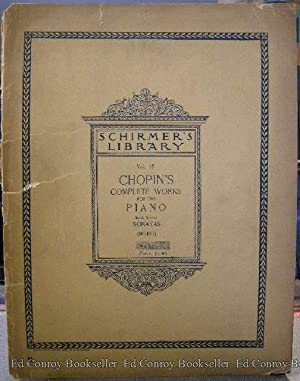 Frederic Chopin Complete Works For the Pianoforte Book Eleven Sonatas: Chopin, Frederic