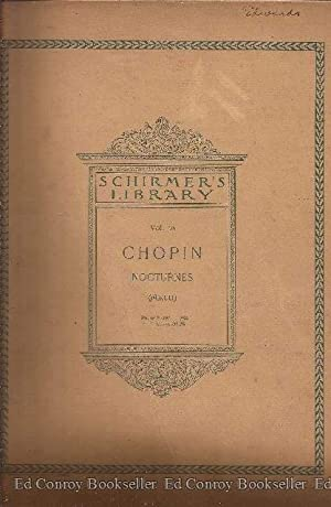 Frederic Chopin Complete Works For the Pianoforte Nocturnes: Mikule, Carl Revised and Fingered