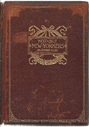 Notable New Yorkers 1896-1899 A Companion Volume To King's A Handbook Of New York City: Author...
