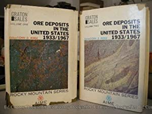 Ore Deposits of the United States, 1933-1967 *Volumes 1 & 2*: Ridge, John D., Editor