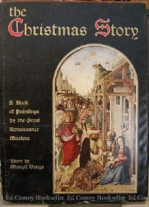 The Christmas Story A Book of Paintings: Varga, Margit