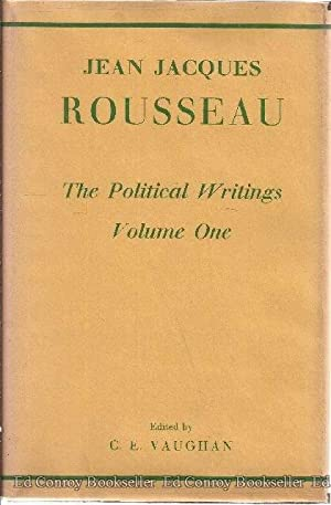 The Political Writings of Jean Jacques Rousseau *2 Volumes*: Rousseau, Jean Jacques