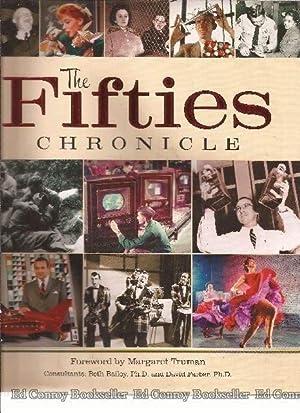 The Fifties Chronicle: Bailey, Beth Ph.D. et al.