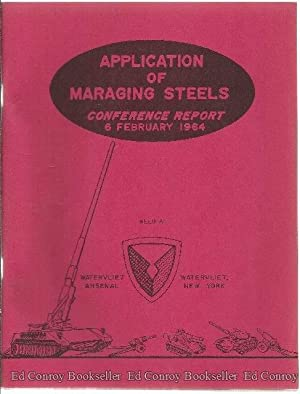 Application Of Maraging Steels Conference Report 6: Weil, Harry Introduction