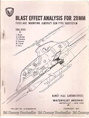 Blast Effect Analysis For 20MM Fuselage Mounting Aircraft Gun Type Subsystem: Ahmad, I. and etal