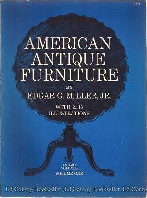 American Antique Furniture A Book For Amateurs Volumes 1 & 2: Miller, Edgar G. Jr.