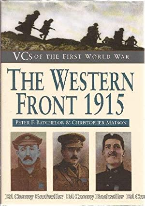 The Western Front 1915 VCs Of The: Batchelor, Peter &