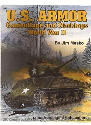 U.S. Armor Camouflage and Markings World War II: Mesko, Jim