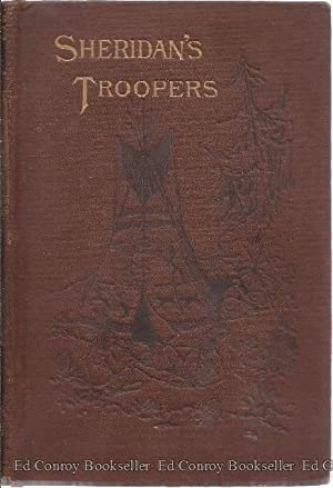 Sheridan's Troopers On The Borders: A Winter Campaign On The Plains: Keim, De. B. Randolph