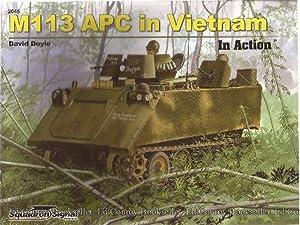 M113 APC in Vietnam In Action: Doyle, David