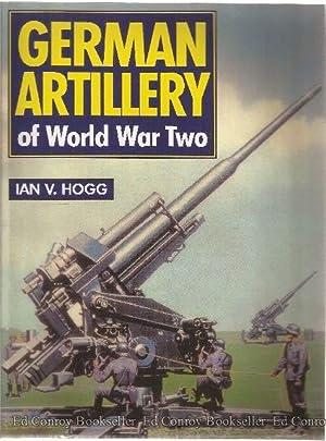 German Artillery of World War Two: Hogg, Ian V.