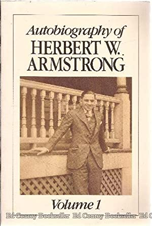 Autobiography of Herbert W. Armstrong 1892-1986 *2 Volumes*: Armstrong, Herbert W.