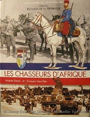 Les Chasseurs D'Afrique: Sicard, Jacques and Francois Vauvillier with Francois Castanier
