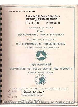 Keene, New Hampshire Final Environmental Impact Statement 2.8 Mile N.H. Route 9 By-Pass: U.S. ...