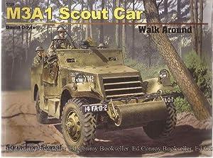 M3A1 Scout Car Walk Around 5720: Doyle, David