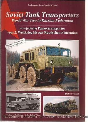 Soviet Tank Transporters World War Two to Russian Federation: Vollert, Jochen