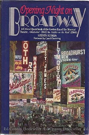Opening Night On Broadway A Critical Quotebook Of The Golden Era Of The Musical Theatre, Oklahoma! ...