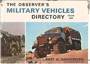 The Observer's Military Vehicles Directory From 1945: Vanderveen, Bart H. (Research & ...