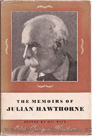 The Memoirs Of Julian Hawthorne: Hawthorne, Julian