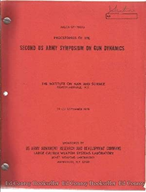 Proceedings Of The Second US Army Sumposium On Gun Dynamics The Institute On Man And Science ...