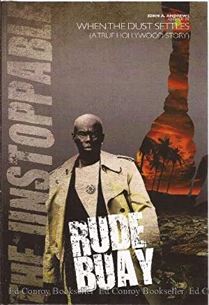Rude Buay aka Rude Boy. The Unstoppable A Original Story.: Andrews, John A. *Author SIGNED!*