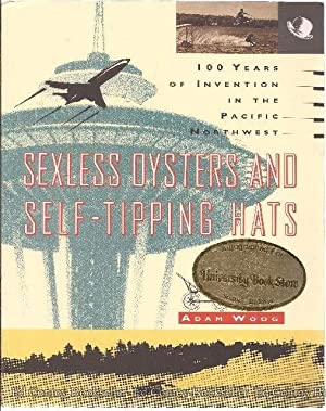 Sexless Oysters And Self-Tipping Hats: Woog, Adam *Author SIGNED!*