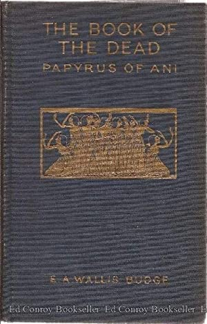 The Papyrus Of Ani A Reproduction in Facsimile *3 Volumes*: Budge, E.A. Wallis Edited with ...
