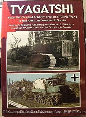 Tyagatshi Soviet Full-Tracked Artillery Tractors of World: Vollert, Jochen