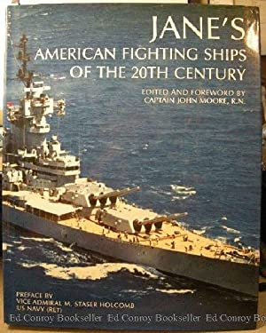 Jane's American Fighting Ships Of The 20th Century: Moore, Captain John, RN Compiler