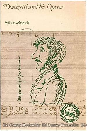 Donizetti and his Operas: Ashbrook, William
