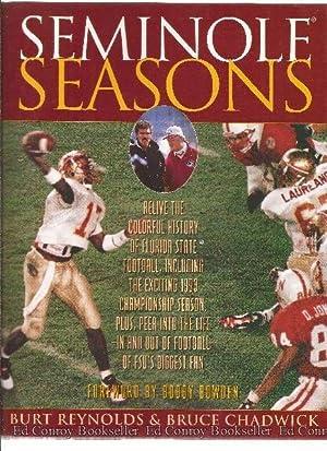 Seminole Seasons: Reynolds, Burt and Bruce Chadwick