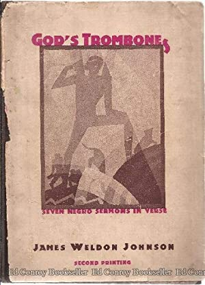 God's Trombones Seven Negro Sermons in Verse: Johnson, James Weldon