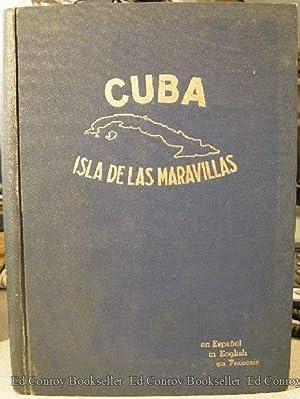 Cuba Isla De Las Maravillas: Brivio, Ernesto T. *Editor SIGNED/INSCRIBED! (Carlos Campos)