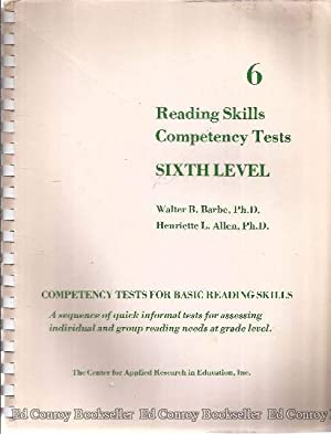 Reading Skills Competency Tests Sixth Level 6: Barbe, Walter. B. with Henriette L. Allen and Wiley ...