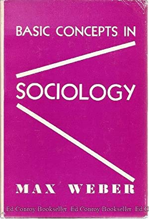 Basic Concepts in Sociology: Weber, Max