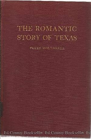 The Romantic Story of Texas: Molyneaux, Peter