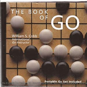 The Book of GO: Cobb, William S. Internations GO Instructor