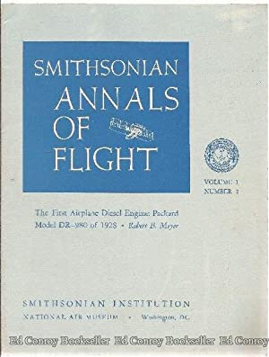 The First Airplane Diesel Engine: Packard model DR-980 of 1928 Smithsonian Annals of Flight Volume ...