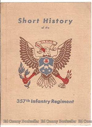 Regimental History of the 357th Infantry: von Roeder, S-Sgt., Compiler