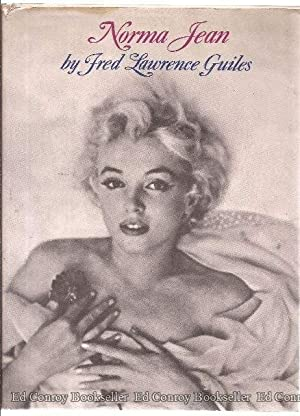 Norma Jean The Life of Marilyn Monroe: Guiles, Fred Lawrence