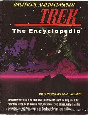 TREK The Encyclopedia: Schuster, Hal and Wendy Rathbone