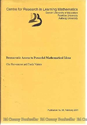 Democratic Access to Powerful Mathematical Ideas: Skovsmose, Ole and