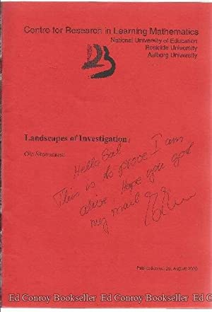 Landscapes of Investigation Publication no. 20 August 2000: Skovsmose, Ole *Author SIGNED/INSCRIBED...