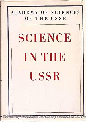 Science In The USSR To the 50th Anniversary of the Formation of the Union of Soviet Socialist ...