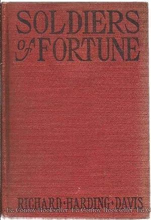 Soldiers of Fortune: Davis, Richard Harding