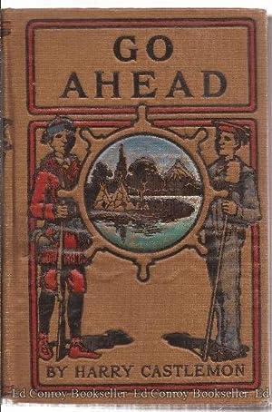 Go-Ahead; or The Fisher-Boy's Motto: Castlemon, Harry